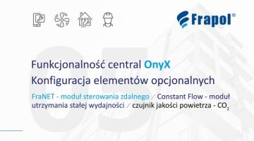 Film instruktażowy. Funkcjonalność central OnyX. Konfiguracja elementów opcjonalnych – moduł sterowania zdalnego ecoNET, moduł utrzymania stałej wydajności, sterowanie czujnikiem CO2. Odc. 5.