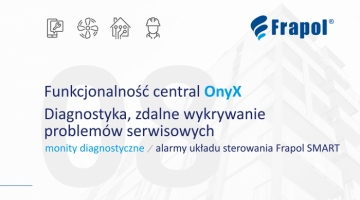 Film instruktażowy. Serwis central wentylacyjnych OnyX. Monity diagnostyczne, alarmy. Odc.8 .